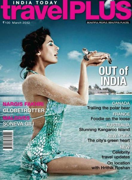 Nargis Fakhri  India Today Travel Plus March 2012 Cover Page Photo
