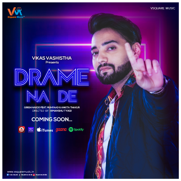 The Poster of Drame na De..released by Vsquare Music